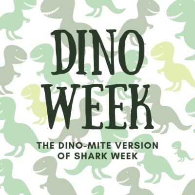 dino week (1)